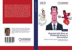 Bookcover of Örgütsel Etik İklim ve Üretkenlik Karşıtı İş Davranışları