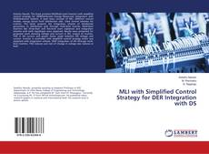 Bookcover of MLI with Simplified Control Strategy for DER Integration with DS