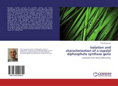 Bookcover of Isolation and characterization of a copalyl diphosphate synthase gene