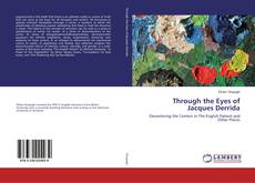 Bookcover of Through the Eyes of Jacques Derrida