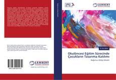 Bookcover of Okulöncesi Eğitim Sürecinde Çocukların Tasarıma Katılımı