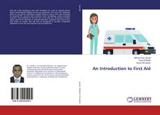 Bookcover of An Introduction to First Aid