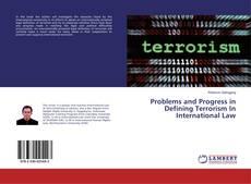 Buchcover von Problems and Progress in Defining Terrorism In International Law