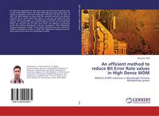 Bookcover of An efficient method to reduce Bit Error Rate values in High Dense WDM