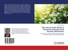 The role of cash Waqf in Financial Inclusion and Poverty Alleviation kitap kapağı