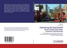 Copertina di Explaining the Oral Health of an Inner-City Low-Income Community