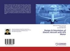 Portada del libro de Design & Simulation of Electric Aircraft with HTS Motor