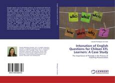 Bookcover of Intonation of English Questions for Chilean EFL Learners: A Case Study