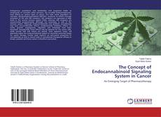The Concept of Endocannabinoid Signaling System in Cancer的封面