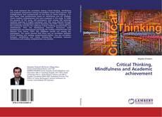 Couverture de Critical Thinking, Mindfulness and Academic achievement