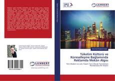Capa do livro de Tüketim Kültürü ve Küreselleşme Bağlamında Reklamda Mekân Algısı