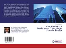 Capa do livro de Rate of Profit as a Benchmark to Create Islamic Financial Stability