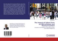 Couverture de The Impact of Urban Form on Microclimate and Thermal Comfort