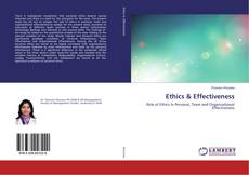 Bookcover of Ethics & Effectiveness