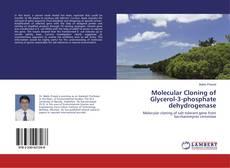 Bookcover of Molecular Cloning of Glycerol-3-phosphate dehydrogenase