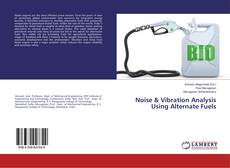 Bookcover of Noise & Vibration Analysis Using Alternate Fuels