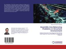 Couverture de Assembly Line Balancing Problems in Uncertain Environment
