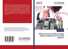Couverture de FPGA Üzerinde Differansiyel Gelişim Algortiması ile YSA Eğitimi