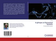 Bookcover of A glimpse at Dynamical Systems