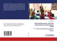 Job Performance and Job Satisfaction of Academic Staff的封面