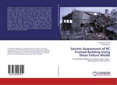 Bookcover of Seismic Assessment of RC Framed Building Using Shear Failure Model