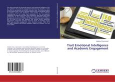 Bookcover of Trait Emotional Intelligence and Academic Engagement