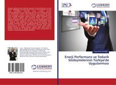 Portada del libro de Enerji Performans ve Tedarik Sözleşmelerinin Türkiye'de Uygulanması