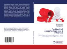 Bookcover of Textbook of phosphodiesterase-5 inhibitors