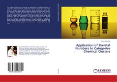 Bookcover of Application of Skeletal Numbers to Categorize Chemical Clusters
