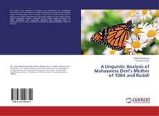 Portada del libro de A Linguistic Analysis of Mahasweta Devi's Mother of 1084 and Rudali