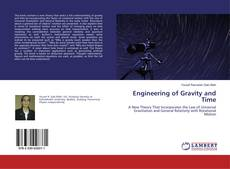 Bookcover of Engineering of Gravity and Time