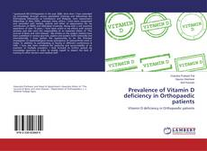 Bookcover of Prevalence of Vitamin D deficiency in Orthopaedic patients