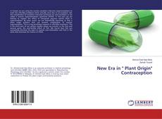 "Bookcover of New Era in "" Plant Origin"" Contraception"