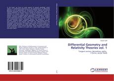 Bookcover of Differential Geometry and Relativity Theories vol. 1
