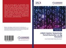 Portada del libro de LINUX İşletim Sisteminde Temel Komutlar ve Ağ Yönetimi