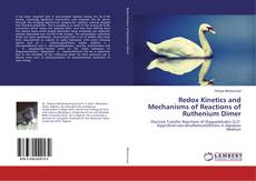 Bookcover of Redox Kinetics and Mechanisms of Reactions of Ruthenium Dimer