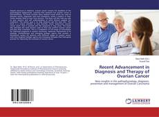 Capa do livro de Recent Advancement in Diagnosis and Therapy of Ovarian Cancer