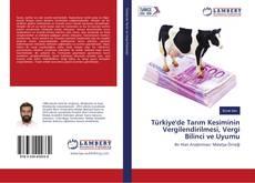 Bookcover of Türkiye'de Tarım Kesiminin Vergilendirilmesi, Vergi Bilinci ve Uyumu
