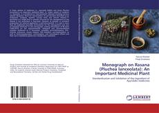 Buchcover von Monograph on Rasana (Pluchea lanceolata): An Important Medicinal Plant