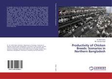 Copertina di Productivity of Chicken Breeds: Scenarios in Northern Bangladesh