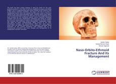Bookcover of Naso-Orbito-Ethmoid Fracture And Its Management