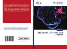 Bookcover of EEG Zaman Serilerinde Zayıf Sinyaller