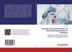 Bookcover of Genetic Characterization of Hearing Impairment in Pakistan