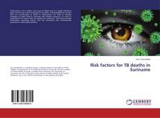 Buchcover von Risk factors for TB deaths in Suriname