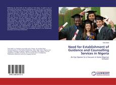 Couverture de Need for Establishment of Guidance and Counselling Services in Nigeria