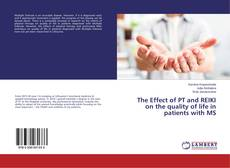 Couverture de The Effect of PT and REIKI on the quality of life in patients with MS