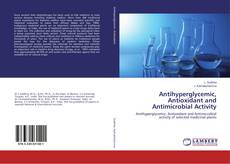 Capa do livro de Antihyperglycemic, Antioxidant and Antimicrobial Activity