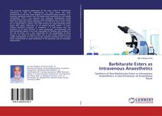 Bookcover of Barbiturate Esters as Intravenous Anaesthetics