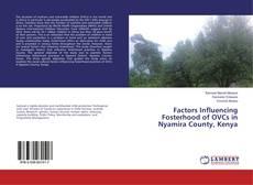 Bookcover of Factors Influencing Fosterhood of OVCs in Nyamira County, Kenya