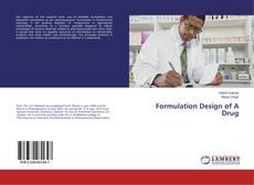Bookcover of Formulation Design of A Drug